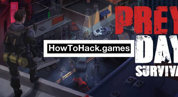 <b>Prey</b> Day Survival Hack (Money and Weapons) <b>Codes</b> and <b>Cheats</b>